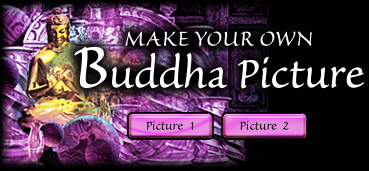 Make your own Buddha pictures